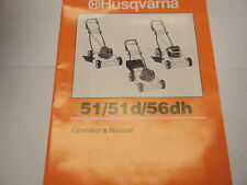 NEW HUSQVARNA MOWER 51, 51d, 56dh  OWNERS MANUAL