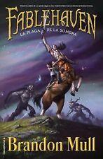 Fablehaven III. La plaga de la sombra Spanish Edition