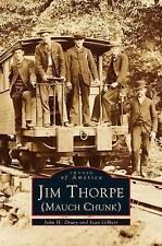 Jim Thorpe (Mauch Chunk) by Joan Sewell Gilbert, Joan Gilbert, John H Drury...