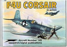 SQUADRON SIGNAL PUBLICATIONS 1145 - AIRCRAFT 145 - F4U CORSAIR IN ACTION