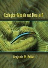 Ecological Models and Data in R by Benjamin M. Bolker (2008, E-book, Student...
