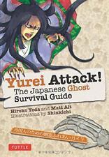 Yurei Attack The Giapponese Ghost Sopravvivenza Guida di Hiroka Yoda ,