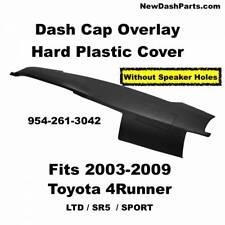 03 04 05 06 07 08 09 Dash Cap Overlay Fits Toyota 4Runner LTD SR5 & Sport Model