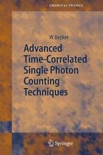 Advanced Time-Correlated Single Photon Counting Techniques: By Wolfgang Becker