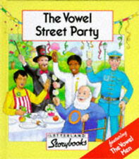 Letterland Storybooks: The Vowel Street Party (Hardback)