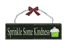 SPRINKLE SOME KINDNESS Wood Sign Plaque Cupcake Sign