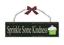 SPRINKLE SOME KINDNESS Wood Sign Plaque Cupcake Sign
