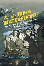 On Irish Waterfront Crusader Movie Soul by Fisher James T -Paperback