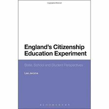 England's Citizenship Education Experiment: State, School And Student Perspectiv