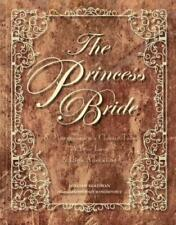 The Princess Bride: S. Morgenstern's Classic Tale of True Love and High: New