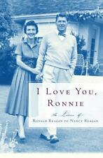 I Love You, Ronnie: The Letters of Ronald Reagan to Nancy Reagan HARDCOVER w/ DJ