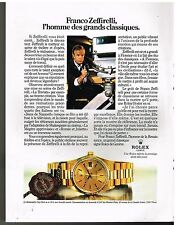 Publicité Advertising 1984 La Montre Rolex Day-Date avec Franco Zeffirelli