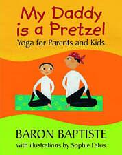 My Daddy is a Pretzel,Baron Baptiste,New Book mon0000101189