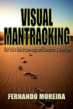 Visual Mantracking for Law Enforcement and Search and Rescue  Moreira, Fernando