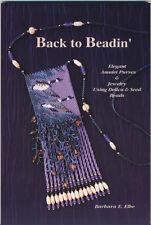 Back To Beadin Book Beadwork Amulet Purses & Earrings Bead Patterns Barbara Elbe