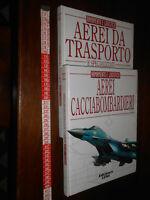 libro : Aerei Cacciabombardieri - Aerei da Trasporto e Specializzati - Armamento