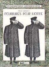 Fourrures pour Homme, Histoire de Mode, Manteaux, Vestes, Fourrure, Municchi