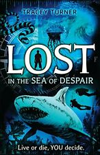 Lost... in the Sea of Despair,Tracey Turner