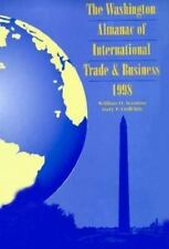 Washington Almanac of International Trade, 1998: U. S. Almanac of International Trade : 1998 edition Vol. IV (1998, Paperback, Revised)