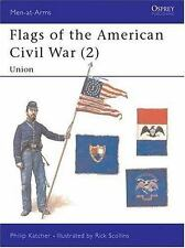 Flags of the American Civil War (2): Union (Men-at-Arms)