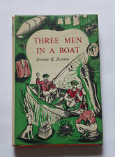 THREE MEN IN A BOAT by Jerome K Jerome 1st edition Thus with D/W  Fiction 1956