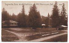 1917 Postcard Zayante Inn and Station Mt Hermon CA