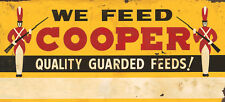 """WE FEED COOPER QUALITY GUARDED FEEDS"" ADVERTISING METAL SIGN"
