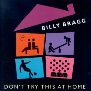 Billy Bragg : Dont Try This at Home CD Highly Rated eBay Seller Great Prices