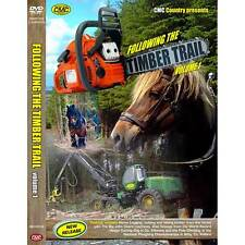 Following the Timber Trail Vol 1 DVDs New /Trees/Forestry/Cutting Trees/Country