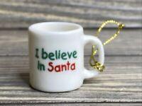 "Vintage Christmas Tree Ornament White Coffee Cup Mug ""I Believe In Santa"" 1"""