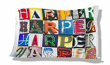 Personalized Pillowcase featuring HARPER in photo of actual sign letters
