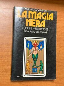 RICHARD CAVENDISH - LA MAGIA NERA, VOLUME 1° - ED. MEDITERRANEE, 1987