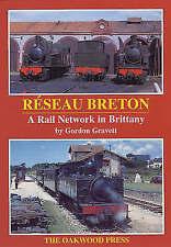 Reseau Breton: A Railway Network in Brittany by Gordon Gravett (Paperback, 1999)
