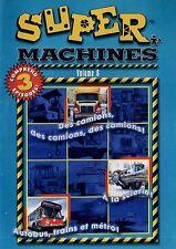 Super Machines - Volume 6 (Des Camions//Autobus,Trains&Metro! A la scierie! NEW!