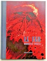 Le FEU / Rare EO 2009 - François Boucq & Henri Barbusse - TTBE