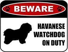 Beware Havanese Watchdog On Duty (Silhouette) Laminated Dog Sign