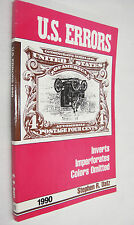 US Errors Inverts Imperforates Colors Omitted 1990 Stamp Book by Stephen Datz