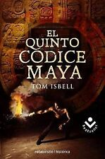 NEW El quinto codice maya (Spanish Edition) by Tom Isbell
