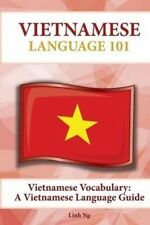 Vietnamese Vocabulary: A Vietnamese Language Guide by Ng, Linh -Paperback