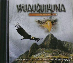 Wuauquikuna CD Vol.1 traditionelle Anden Musik Panflöte Indianer Native Music