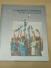 Centennial Celebration: The Story of Sun Company