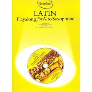 Guest Spot: Latin Playalong For Alto Saxophone. Für Alt-Saxophon [Musiknoten]