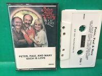 PETER,PAUL & MARY - Such Is Love - Folk Rock Cassette Tape (RARE OOP)