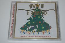 Away In A Manger Carols For Orchestra And Chorus  Audio CD