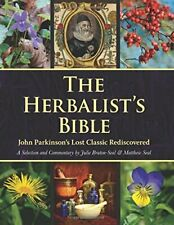 The Herbalist's Bible: John Parkinson's Lost Classic  New Hardcover Book