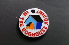 'IN THE DOGHOUSE AGAIN !' PET TAG FOR YOUR BEST FRIEND - ENGRAVED & POSTAGE FREE