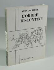 """JOUFFROY Alain, """"L'ordre discontinu"""", Le Soleil noir, 1979"""