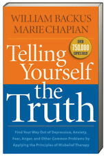 Telling Yourself the Truth Find Your Way Out of Depression.. by William Backus