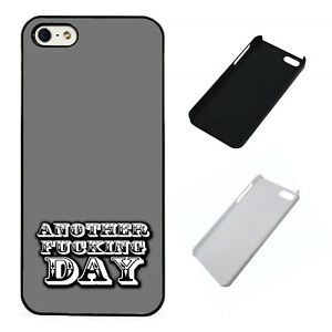 Another Fxxxxxx Day Funny plastic phone case Fits iPhone