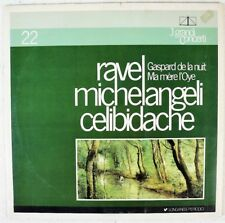 Ravel Gaspard de la nuit Ma mère l'Oye Michelangeli Celibidache Longanesi LP20